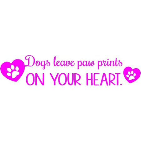 Paw Print Decals (Dog Decor - Pet Quote Vinyl Wall Decal  