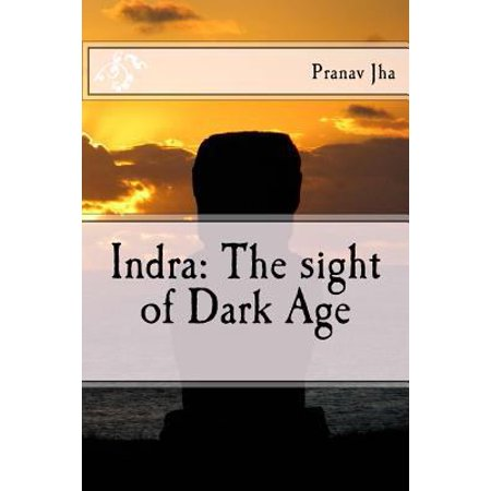 Indra  The Sight Of Dark Age