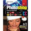 The Adobe Photoshop CC Professional Tutorial Book 68 Macintosh/Windows: The Art of Modern Glamour Photography with Photoshop