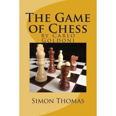 The Game of Chess: By Carlo Goldoni