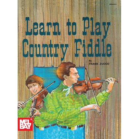 - Learn to Play Country Fiddle