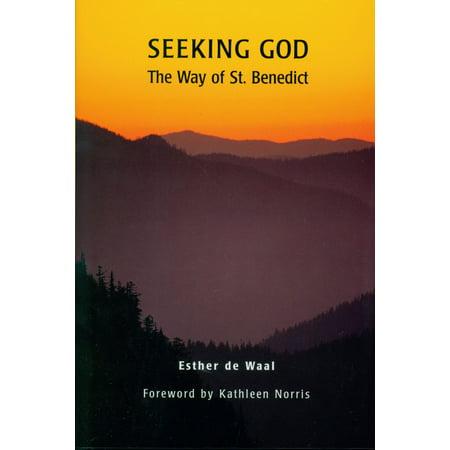 Seeking God : The Way of St. Benedict