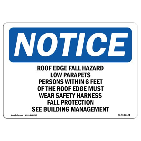 OSHA Notice Sign - Roof Edge Fall Hazard Low Parapets Persons | Choose from: Aluminum, Rigid Plastic or Vinyl Label Decal | Protect Your Business, Work Site, Warehouse & Shop Area | Made in the USA ()