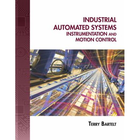 Industrial Automated Systems  Instrumentation And Motion Control