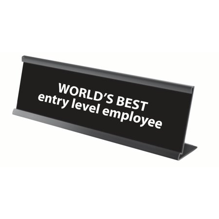 Funny Worlds Best Entry Level Employee Engraved Name Plate/Plaque For