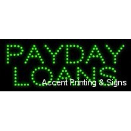 Payday Loans Led Sign  High Impact  Energy Efficient  Economically Priced