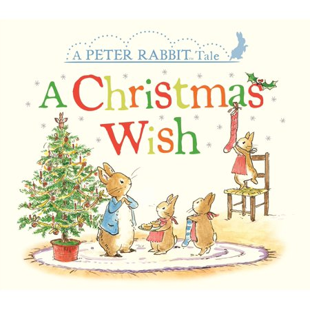 - Christmas Wish A Peter Rabbit Tale (Board Book)