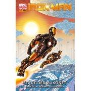 Marvel NOW! PB Iron Man 4 - Stadt der Zukunft - eBook