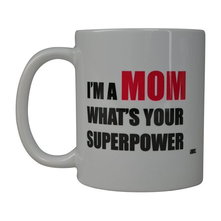 Rogue River Funny Coffee Mug I'M A Mom Whats Your Superpower Novelty Cup Great Gift Idea For Mom Mothers Day Wife Or Parent (Superpower)