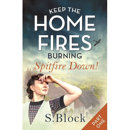About A Burning Fire - Keep the Home Fires Burning - eBook