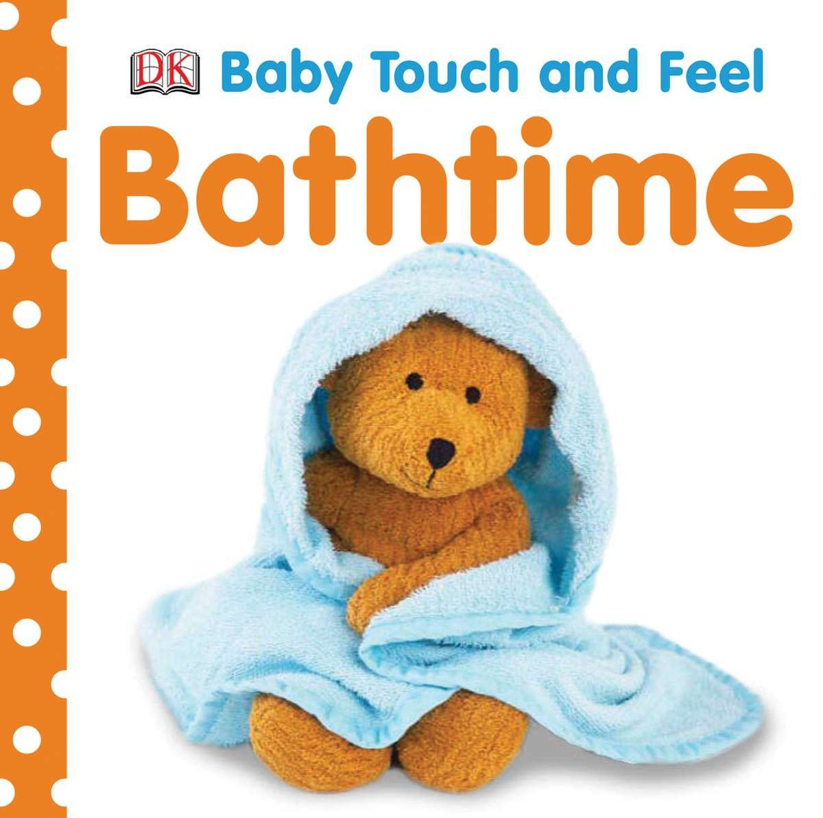 Baby Touch and Feel: Bathtime (Board Book)
