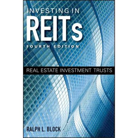 Investing in REITs : Real Estate Investment