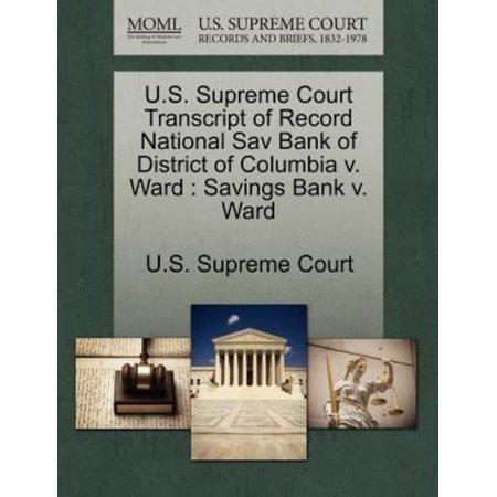 U S  Supreme Court Transcript Of Record National Sav Bank Of District Of Columbia V  Ward