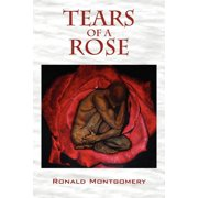Tears of a Rose...