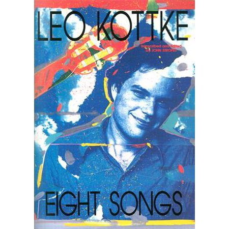 Leo Kottke - Eight Songs : Guitar Solo ()