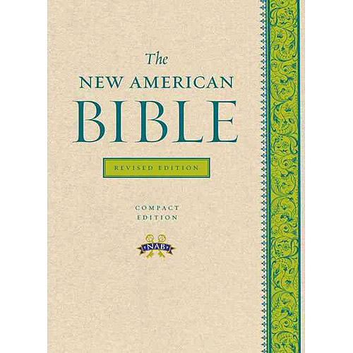 The New American Bible: Translated from the Original Languages With Critical Use of All the Ancient Sources