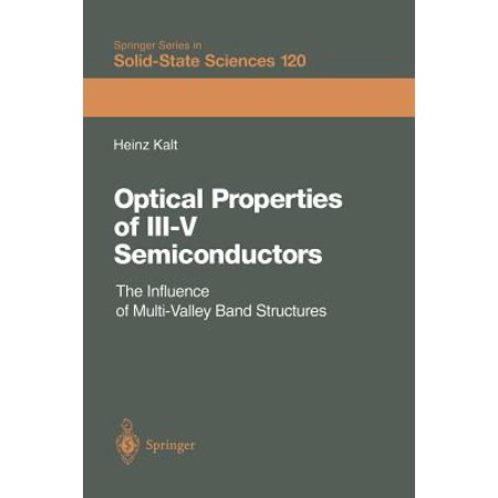 - Optical Properties of III-V Semiconductors : The Influence of Multi-Valley Band Structures