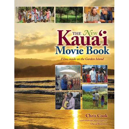 The New Kauai Movie Books : Films Made on the Garden Island ()