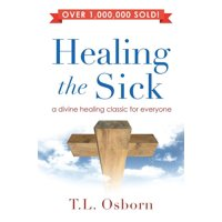 Healing the Sick : A Living Classic