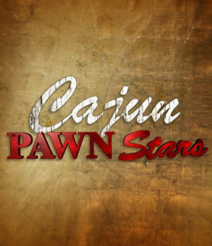 Cajun Pawn Stars: Season 1 by ARTS AND ENTERTAINMENT NETWORK