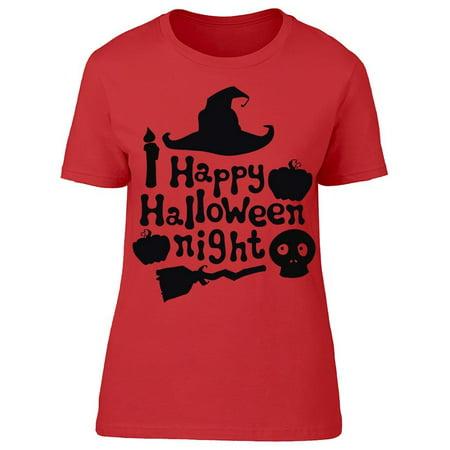 Happy Halloween Night (Happy Halloween Night Tee Women's -Image by)