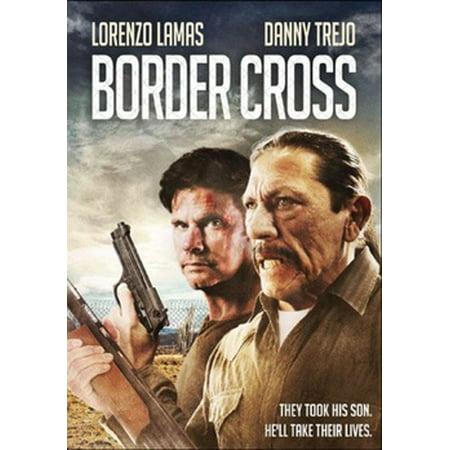 - Border Cross (DVD)