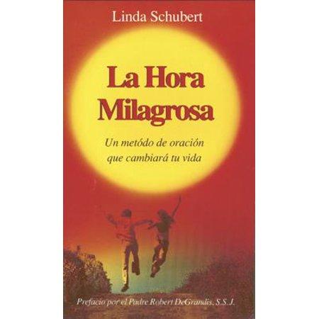 La Hora Milagrosa (Spanish Miracle Hour)](La Tienda Hours)