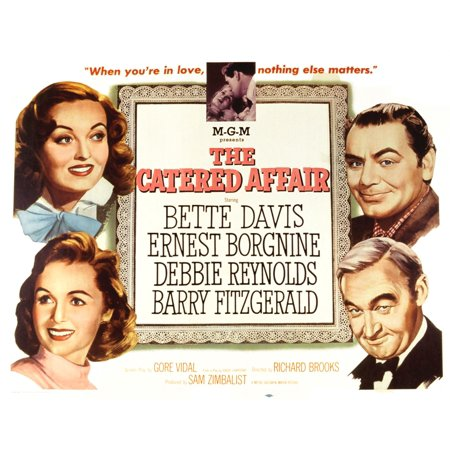 The Catered Affair Top Bette Davis Ernest Borgnine Bottom Debbie Reynolds Barry Fitzgerald 1956 Movie Poster Masterprint ()
