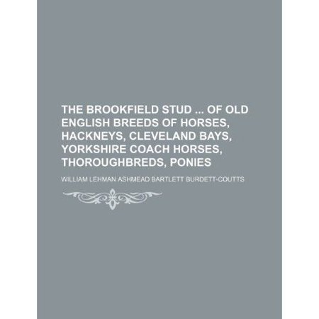 The Brookfield Stud Of Old English Breeds Of Horses  Hackneys  Cleveland Bays  Yorkshire Coach Horses  Thoroughbreds  Ponies