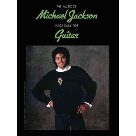The Music of Michael Jackson Made Easy for Guitar by