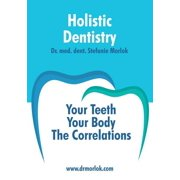 Holistic Dentistry.