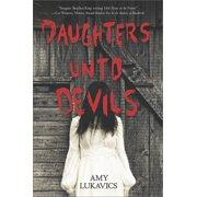 Daughters Unto Devils: A Chilling Debut (Paperback)