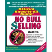 No Bull Selling : Creative Sales Techniques