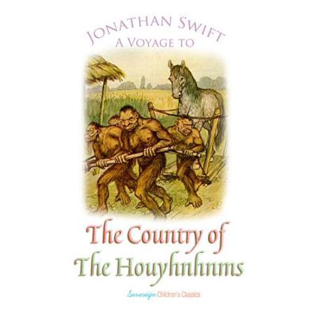 A Voyage to the Country of the Houyhnhnms - eBook (A Voyage To The Country Of The Houyhnhnms)
