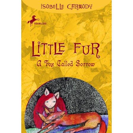 Little Fur #2: A Fox Called Sorrow (Karte Schlüssel Für Kids)