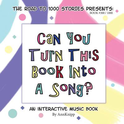 Interactive Review Question Cd - Can You Turn This Book Into a Song? : An Interactive Music Book