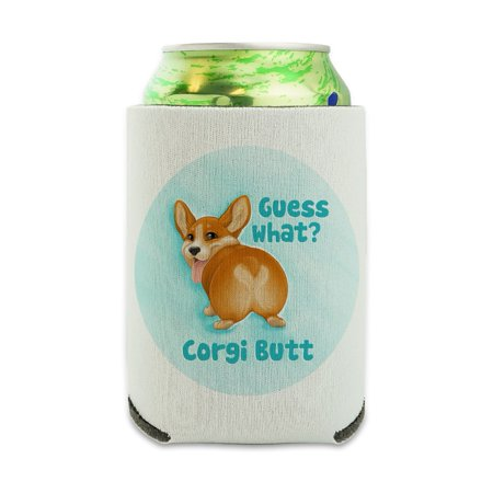 Guess What Corgi Butt Funny Joke Can Cooler - Drink Sleeve Hugger Collapsible Insulator - Beverage Insulated Holder