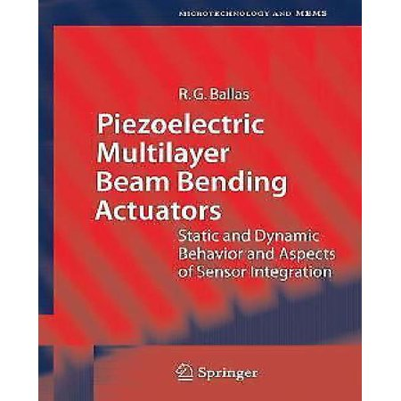 Piezoelectric Multilayer Beam Bending Actuators: Static and Dynamic Behavior and Aspects of Sensor Integration (Microtechnology and MEMS) - image 1 of 1
