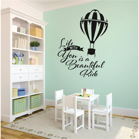 New Wall Ideas Life With You Is A Beautiful Ride Hot Air Balloon 12x18