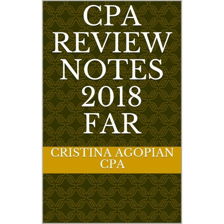 Review Accounting - CPA Review Notes 2018 - FAR (Financial Accounting and Reporting) - eBook