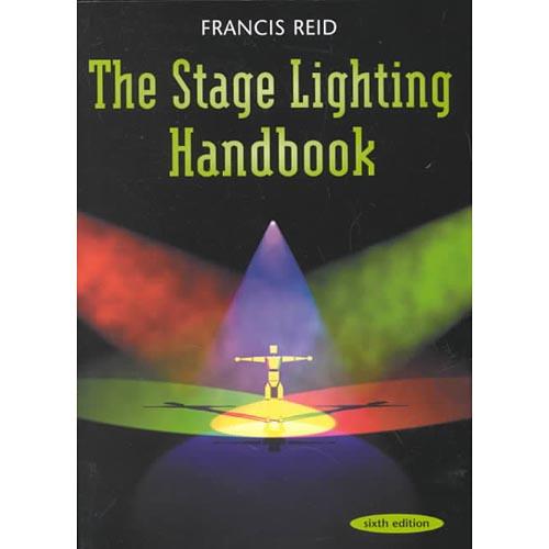 The Stage Lighting Handbook