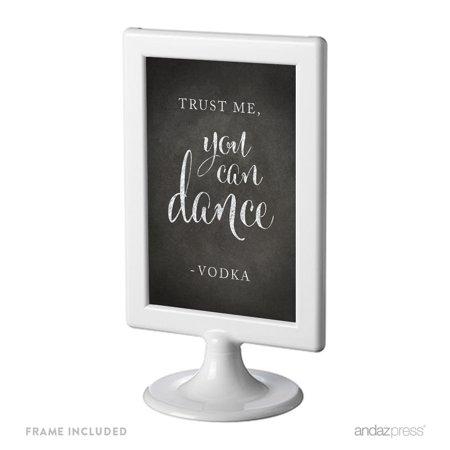 Trust Me, You Can Dance - Vodka Framed Vintage Chalkboard Wedding Party Signs