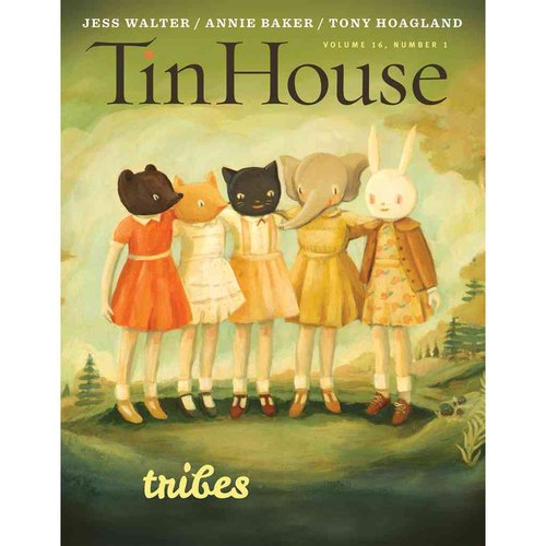 Tin House: Tribes