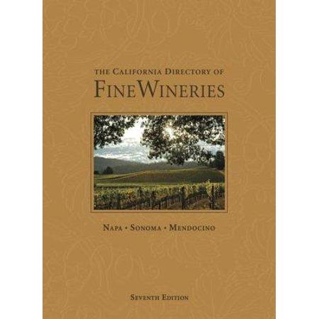 The California Directory of Fine Wineries: Napa, Sonoma, Mendocino - eBook