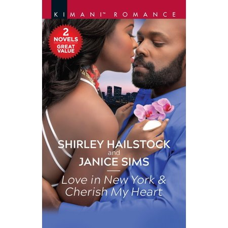 Love in New York & Cherish My Heart : A 2-In-1 (For The Love Of New York Cast)