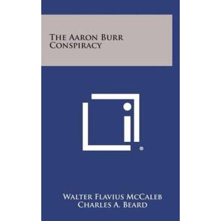 The Aaron Burr Conspiracy - image 1 of 1