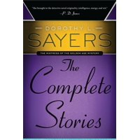 Dorothy L. Sayers: The Complete Stories (Paperback)