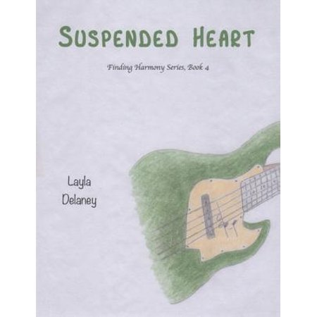 Suspended Heart - Finding Harmony Series, Book 4 - eBook