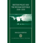 British Policy and the Weimar Republic, 1918-1919