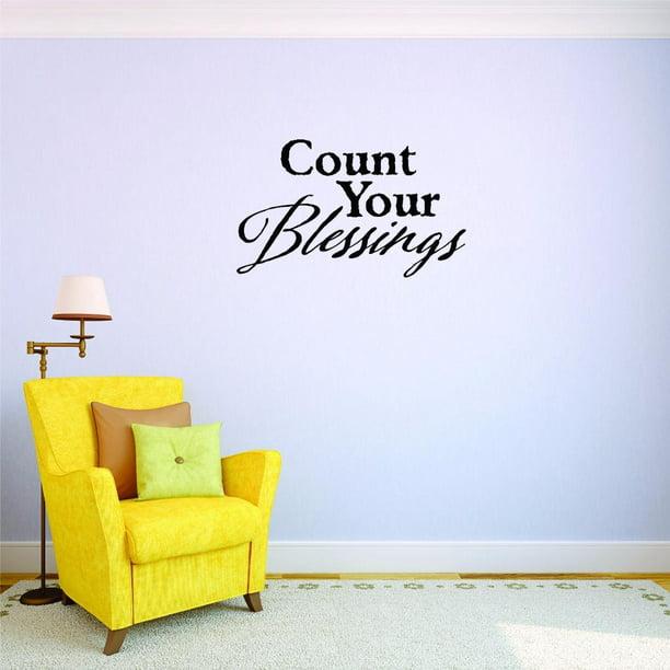 Custom Decals Count Your Blessings Wall Art Size 20 X 40 Inches Color Black Walmart Com Walmart Com